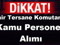 İzmir Tersane Komutanlığı Devlet Memuru Alımı