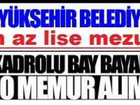 Büyükşehir Belediye 50 Zabıta Kamudan Kariyer Personeli Alımı