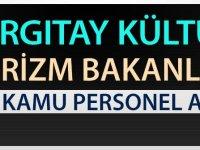 Turizm Kültür Bakanlığı ve Yargıtay Başkanlığı 225 Kamu Personeli Alımı