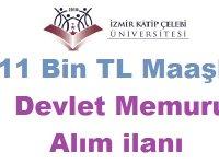 İzmir Katip Çelebi Üniversitesi 11 Bin TL Maaşla Kamudan Kariyer İş İlanı