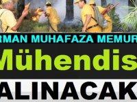 1150 Orman Mühendisi ve 2700 Orman Muhafaza Memuru Alımı Mülakatları
