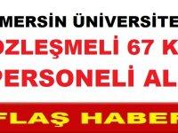 Mersin Üniversitesi Sözleşmeli 67 Kamu Personeli Alacak