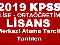 2019 KPSS Ortaöğretim, Önlisans ve Lisans Merkezi Atama Tercih Tarihleri