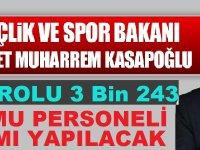 Spor Bakanı: Kamuya 3 Bin 243 Kamudan Kariyer Personel Alınacak