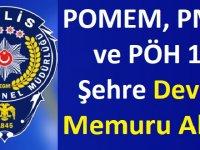 POMEM, PMYO ve PÖH 10 Şehre Devlet Memuru Alımı