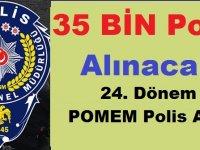 2019 Yılı 35 Bin Polis Alım ilanları