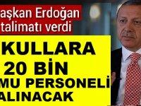 Erdoğan: Okullara 20 Bin Kamu Personeli Alımı (Güvenlik Görevlisi Alımı) Yapılacak