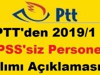 PTT'den 2019/1 KPSS'siz Personel Alımı Duyurusu