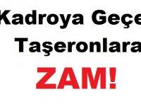 Kadroya Geçen Taşeronlara ZAM Açıklaması!