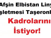 Afşin Elbistan Linyit İşletmesi Taşeronları Kadrolarını İstiyor!