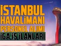 3. İstanbul Havalimanına 16 Bin Personel Alımı