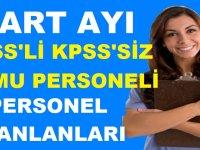 Mart Ayı  KPSS'li KPSS'siz Kamu Personeli Alımları