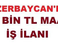 Azerbaycan Nahçıvan Yurt Dışı İş ilanı Haziran 2019