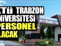 Karadeniz Teknik Üniversitesi, sağlık personeli alacak.