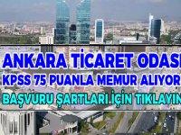 Ankara Ticaret Odası Uzman Kamu Personeli Alımı