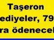 Taşeron Tediyeler, 791 lira olarak ödenecek.